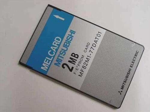 Mitsubishi MF82M1-77DAT01  2MB Flash Memory Card F - E2 Prom Card