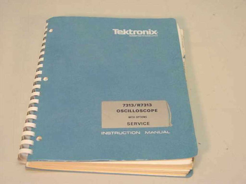 Tektronix 7313/R7313  Oscilloscope service instruction manual