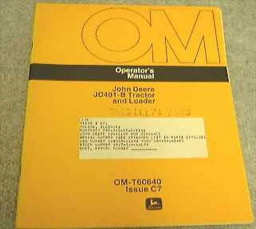 John Deere OM-T60640  John Deere JD401-TracterLoader Operator's Ma