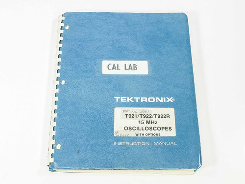 Tektronix T921/T922/T922R  15 MHz Oscilloscopes Instruction Manual