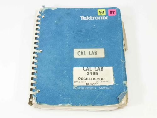 Tektronix 2465  Oscilloscope Service Instruction Manual