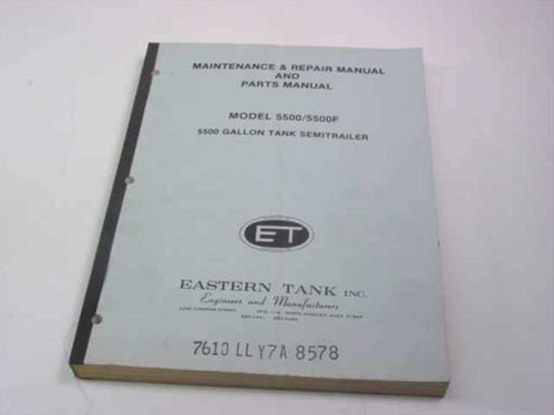 Eastern Tank 5500 Gallon Tank Semitrailer ( Maintenance,Repiar (5500/5500F)