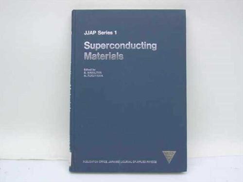 Nakajima, S. and Fukuyama, H., Eds. Superconducting Materials Japanese Journal