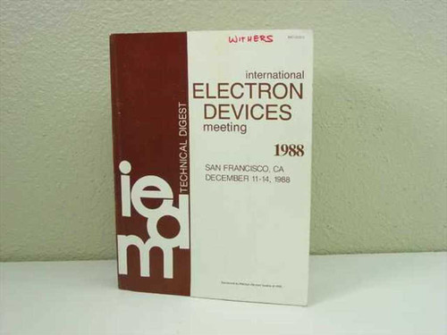 International Electron Devices Meeting IEEE 1988 Technical Digest