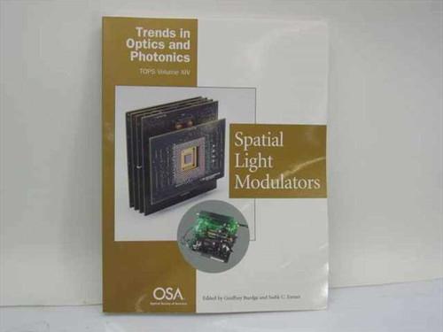 Burdge, Geoffrey and Esener, Sadik, Eds Spatial Light Modulators