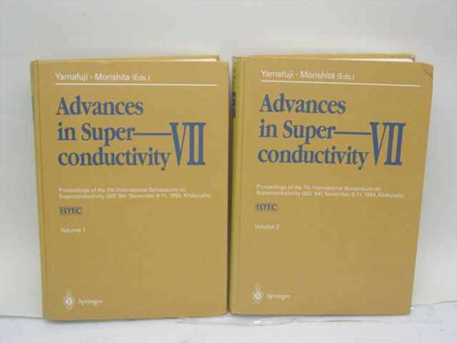 Yamafuji, K. and Morishita, T., Eds. Advances in Superconductivity VII Vols. 1
