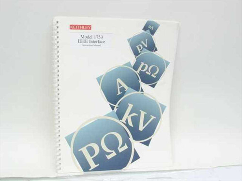Keithley Model 1753 IEEE Interface Instruction Manual (1753-901-01 Rev. E)