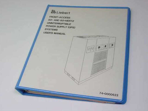 Liebert Front -Access 50- and 60-Hertz UPS Systems User's (74-0000622)