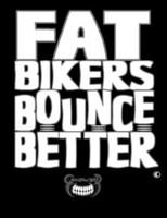 Fat Bikers T-Shirt