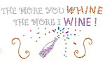 "Rhinestud Applique - ""The More You Whine The more I Wine"