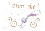 "Rhinestud Applique - ""Poor Me Wine"""