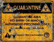 Quarantine Area Deadly THICK Sign - Halloween Decor Prop Road and Lawn Decoration