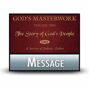 God's Masterwork, Vol 2:  04  1 Samuel: Nation in Transition.  MP3 Download
