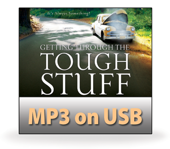 Getting Through the Tough Stuff.  14 MP3 on USB Series
