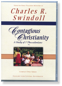 Contagious Christianity: A Study of 1 Thessalonians.  12 CD Series