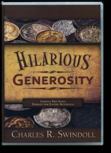 Hilarious Generosity.   5 Message Series