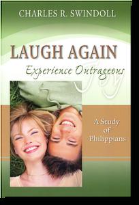 Laugh Again: Experience Outrageous Joy.  Paperback Book