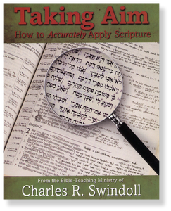 Taking Aim: How To Accurately Apply Scripture.  Paperback Book