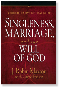 Singleness Marriage and the Will of God.  Hardback Book