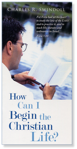 How Can I Begin The Christian Life.   Booklet