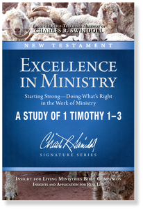 Excellence in Ministry, Starting Strong: 1 Timothy 1-3.  Bible Companion