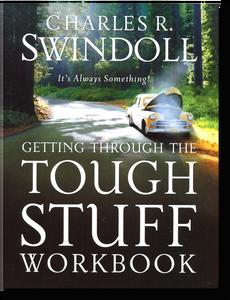 Getting Through the Tough Stuff.   Workbook