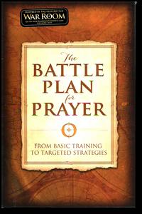 The Battle Plan for Prayer.  Paperback Book