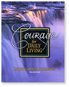 Insight's Bible Companion, Vol. 4: Courage for Daily Living.  Hardback Book