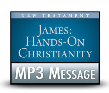 James: Hands-on Christianity:  02. When Troubles Won't Go Away.  MP3 Download