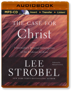 The Case for Christ.   Unabridged MP3 Audio Book