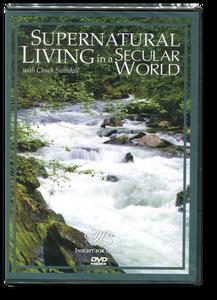 Supernatural Living in a Secular World.  2 DVD Series