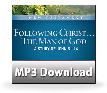 Following Christ ... The Man of God.  14  Overcoming Fear.   MP3 Download