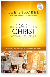 The Case for Christ.  Answer Booklet