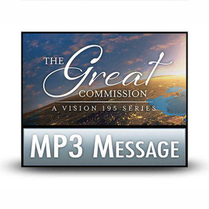 The Great Commission.  03  Essential Fuel for Fulfilling the Mission.  MP3 Download