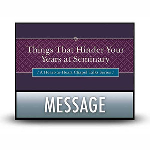 Things That Hinder Your Years at Seminary.  03  Pressing On Through the Unexpected.   MP3 Download