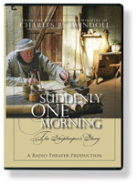 Suddenly One Morning: The Shopkeeper's Story. Radio Theatre.  1 CD Series
