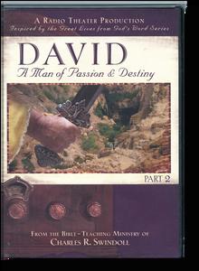 David: A Man of Passion & Destiny, Part 2 Radio Theatre Production.  2 CD Series