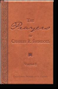 The Prayers of Charles R. Swindoll, Vol 1.  Hardback Book