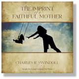 The Imprint of a Faithful Mother.  2 CD Set