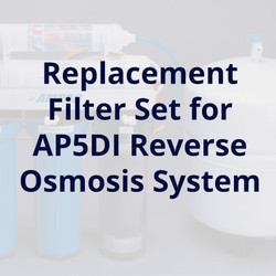 Replacement Filter Set for AP5DI Five Stage RO Deionization System