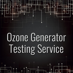 Ozone Generator Testing Services