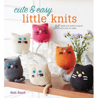 Cute & Easy Little Knits - by Nicki Trench