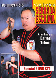 SERRADA ESCRIMA  3 DVD SET (Vol-4, 5 & 6) By GM Darren Tibon