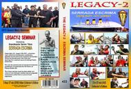 SERRADA ESCRIMA LEGACY-2 (2013 Queen Mary Seminar)