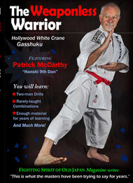 "Vol-6 The Weaponless Warrior ""Hollywood White Crane Gasshuku"" Featuring Patrick McCarthy Hanshi"