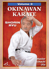 OKINAWAN KARATE  SHORIN RYU Vol. 3 By Master Eihachi Ota