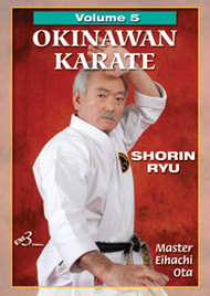 OKINAWAN KARATE  SHORIN RYU Volume 5 By Master Eihachi Ota
