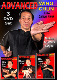 Advanced Wing Chun (New Release) ALL 3 DVD Set  - Vol-9-10-11 AS TAUGHT BY THE GREAT GRANDMASTER IP MAN by Sifu Samuel Kwok