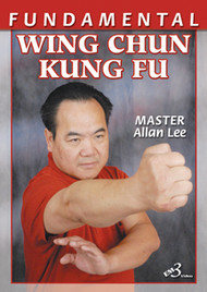 FUNDAMENTAL WING CHUN KUNG FU By Allan Lee