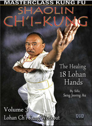 Ch'i Kung Vol-3 (The Healing 18 Lohan Hands) by  Sifu Seng Jeorng Au